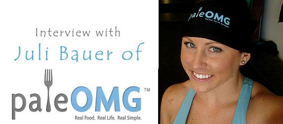 Interview with Juli Bauer of PaleOMG.com