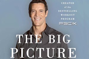 How Fitness Benefits the Rest of Your Life by Tony Horton